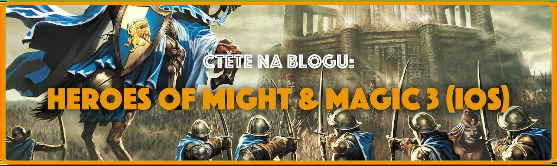 Jsem už starý? aneb Heroes of might & magic 3 (iOS)