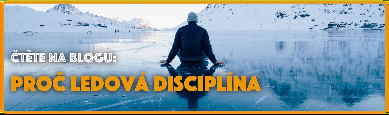 Proč Ledová disciplína