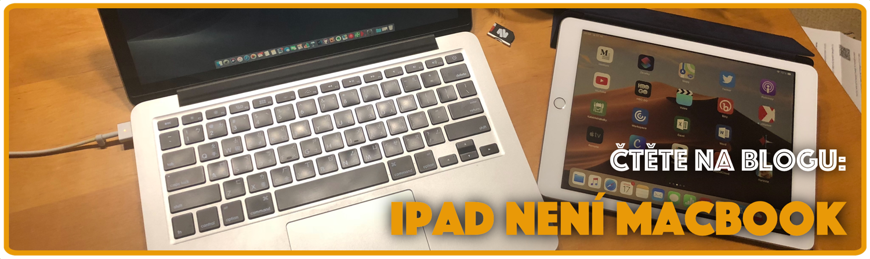 """iPad není Macbook (""""deník"""" experimentu – 1. díl)"""
